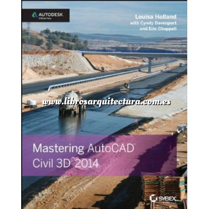 Imagen Aplicaciones, diseño y programas  Mastering AutoCAD Civil 3D 2014: Autodesk Official Press