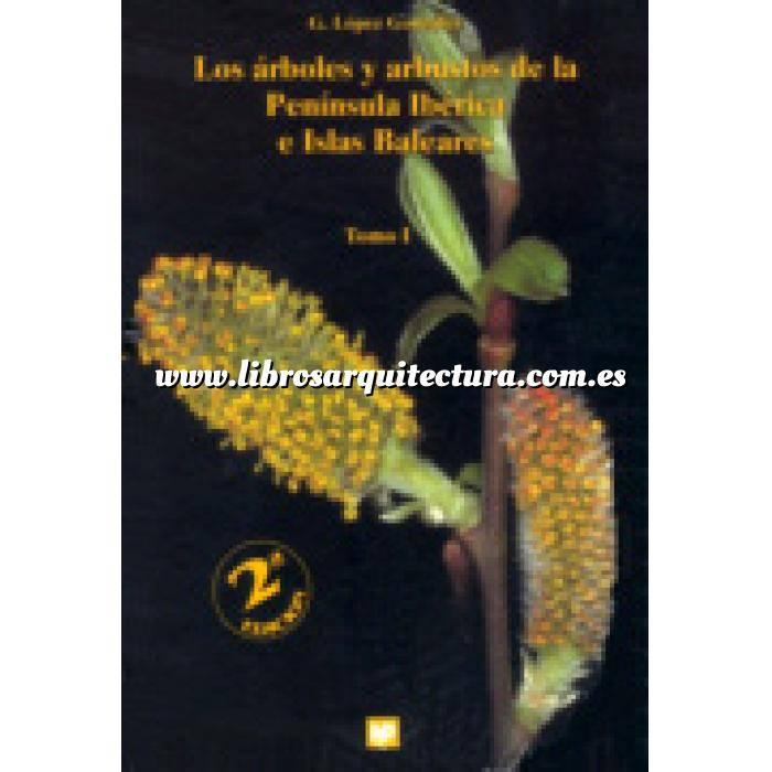Imagen Árboles y arbustos Los árboles y arbustos de la Península Ibérica e Islas Baleares
