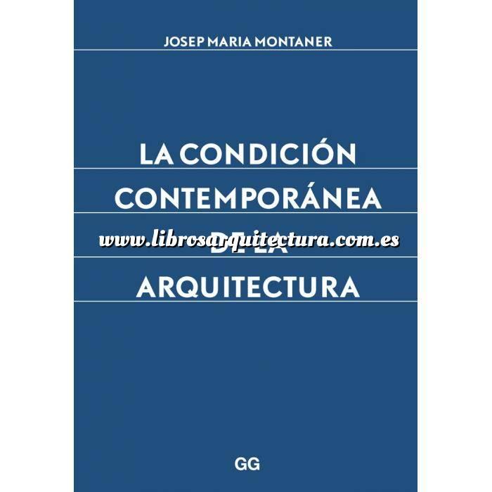 Imagen Arquitectos españoles La condición contemporánea de la arquitectura