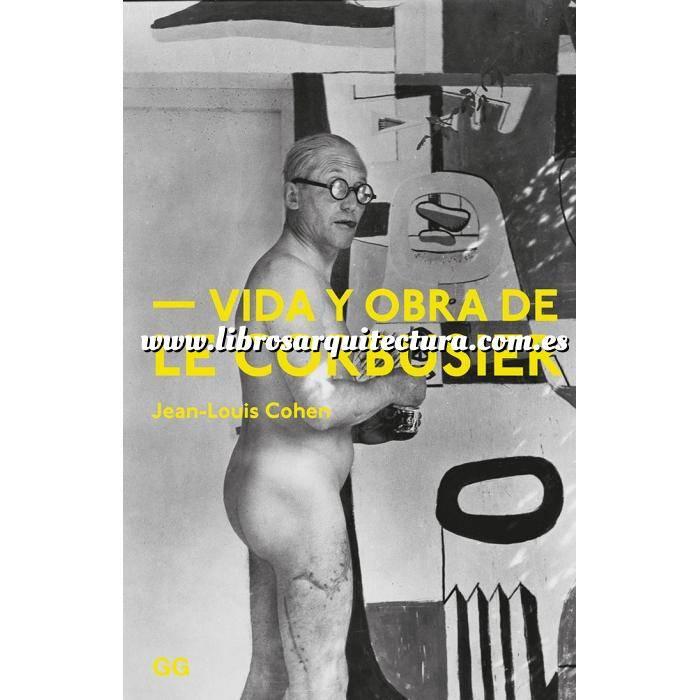 Imagen Arquitectos internacionales Vida y obra de Le Corbusier