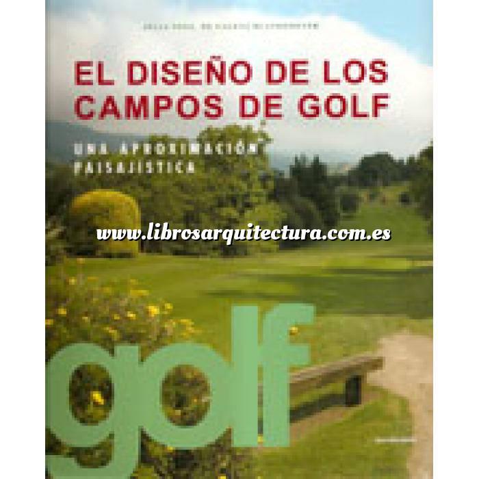 Imagen Arquitectura deportiva El diseño de los campos de golf. Una aproximación paisajista