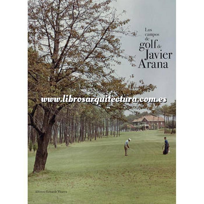 Imagen Arquitectura deportiva Los campos de golf de Javier Arana