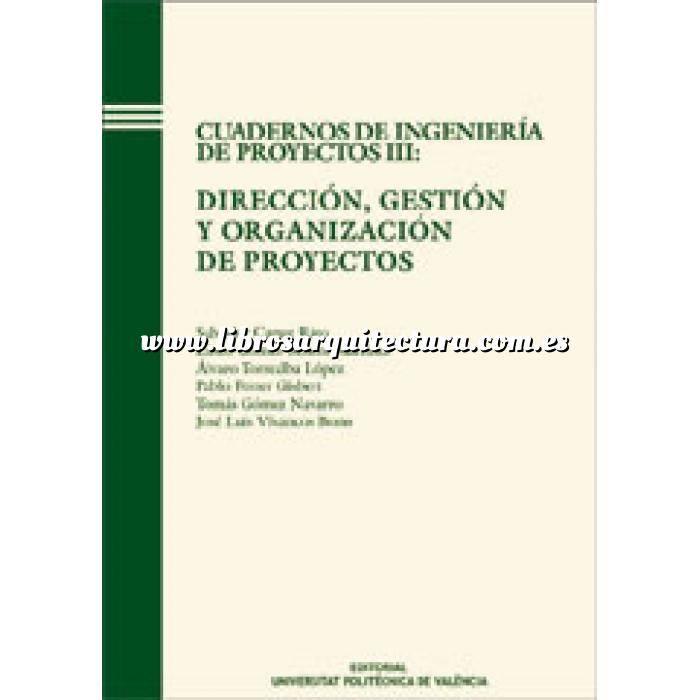 Imagen Arquitectura industrial, fábricas y naves industri Cuadernos de Ingeniería de proyectos III.Dirección,gestión y organización de proyectos