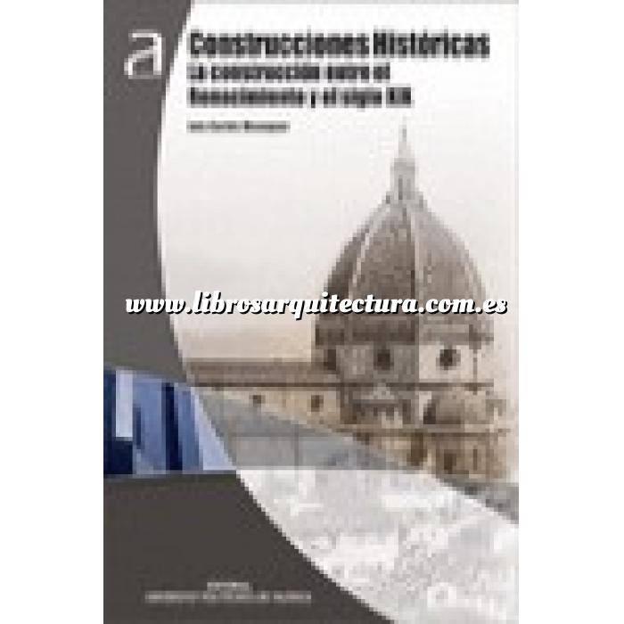 Imagen Arquitectura siglo XIX Construcciones históricas. La construcción entre el renacimento y el siglo XIX