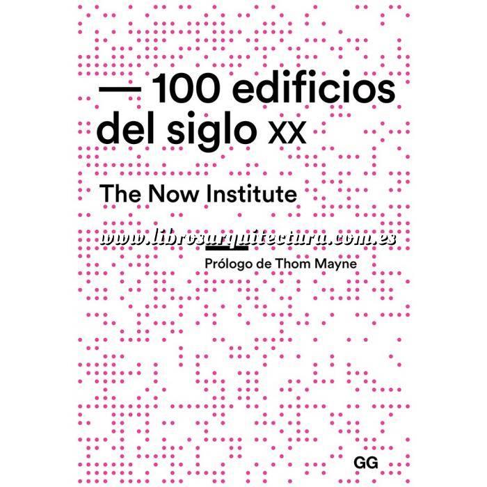 Imagen Arquitectura siglo XX 100 edificios del siglo XX