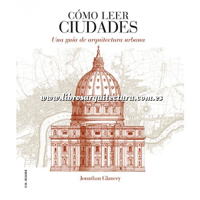 Imagen Arquitectura siglo XX Cómo leer ciudades. Una guía de arquitectura urbana