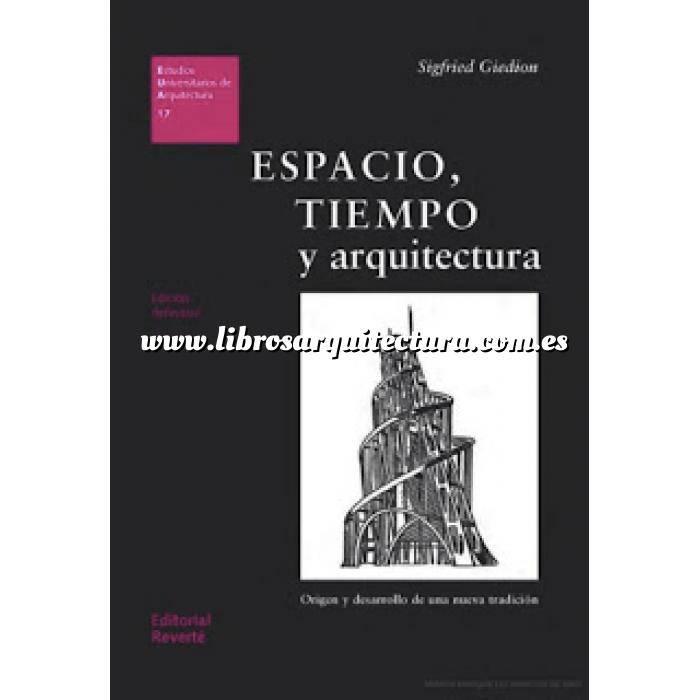 Imagen Arquitectura siglo XX Espacio tiempo y arquitectura