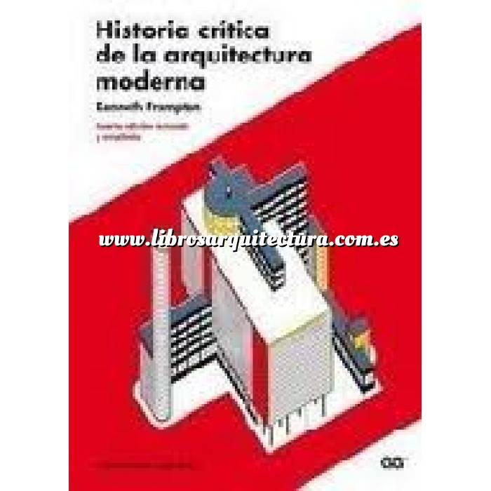 Imagen Arquitectura siglo XX Historia crítica de la arquitectura moderna