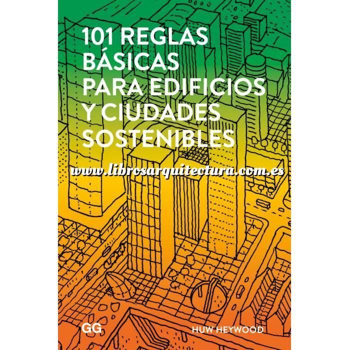Imagen Arquitectura sostenible y ecológica 101 reglas básicas para edificios y ciudades sostenibles