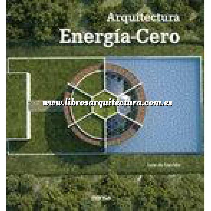 Imagen Arquitectura sostenible y ecológica Arquitectura Energía-Cero