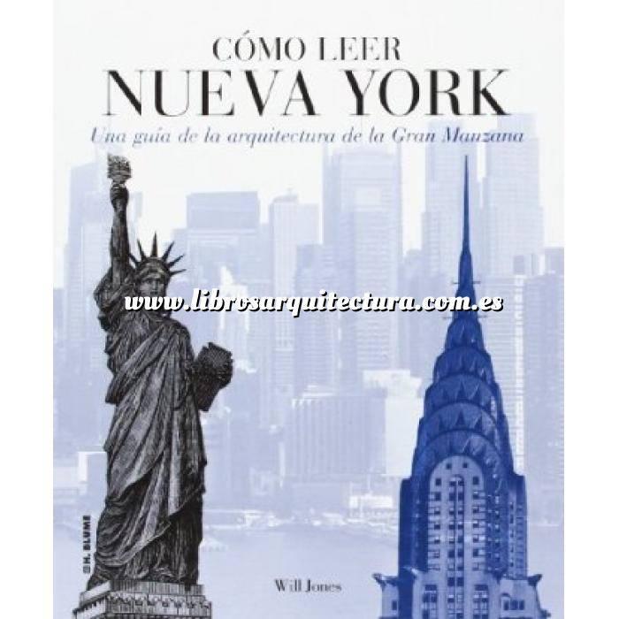 Imagen Ciudades y países Cómo leer Nueva York.Una guía de la arquitectura de la Gran Manzana