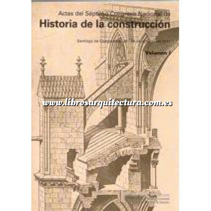 Imagen Cursos, actas, jornadas de arquitectura Actas VII congreso nacional historia de la construcción. 2 Vol.
