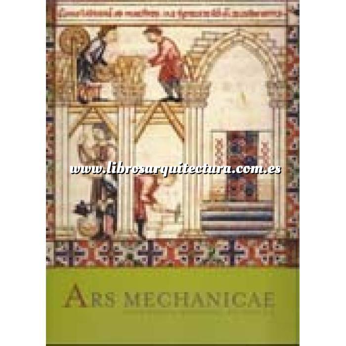 Imagen Edad media Ars mechanicae.ingenieria medieval en españa