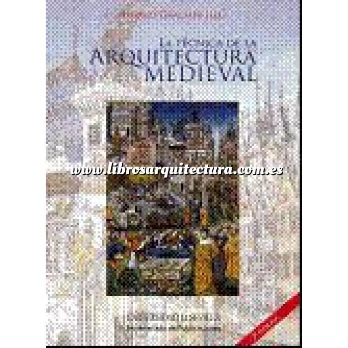 Imagen Edad media La tecnica de la arquitectura medieval