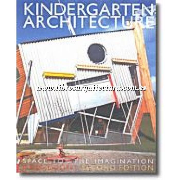 Imagen Edificios educativos y culturales Kindergarten Architecture. Space for the imagination