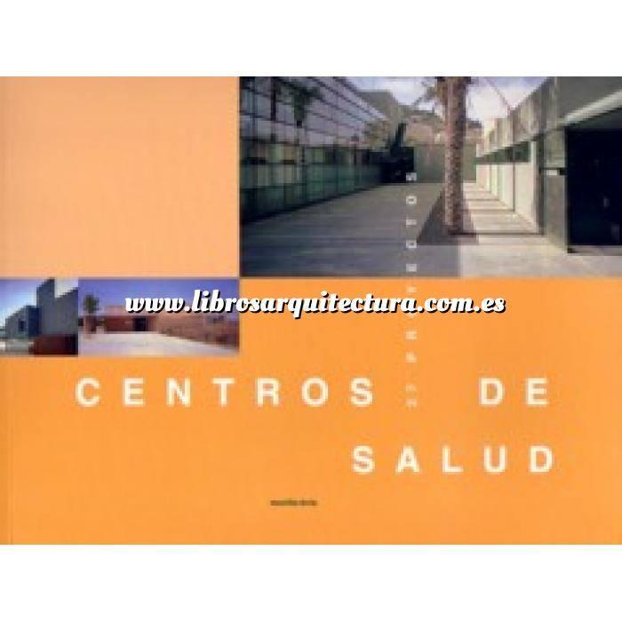 Imagen Edificios públicos  Centros de salud. 27 proyectos