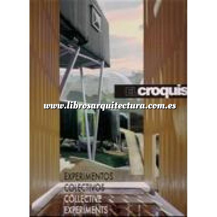 Imagen El croquis El Croquis Nº 148/149. Experimentos colectivos. Arquitectos Españoles 2010
