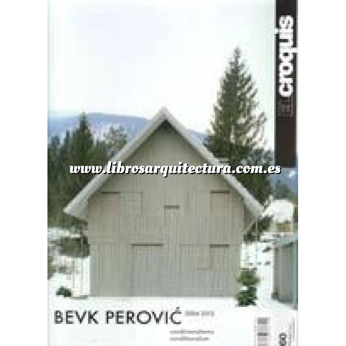 Imagen El croquis El Croquis Nº 160. Bevk/Perovic 2004-2012. Condicionalismo
