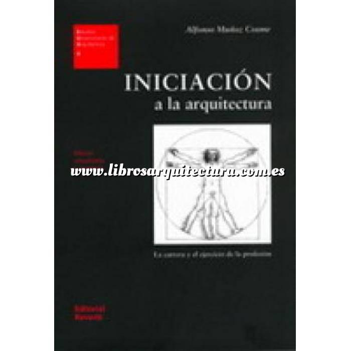 Imagen Espacio arquitectónico Iniciación a la arquitectura. La carrera y el ejercicio de la profesion