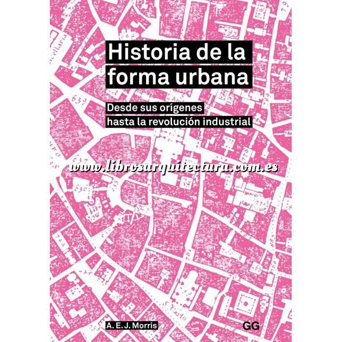 Imagen Historia del urbanismo Historia de la forma urbana Desde sus orígenes hasta la revolución industrial