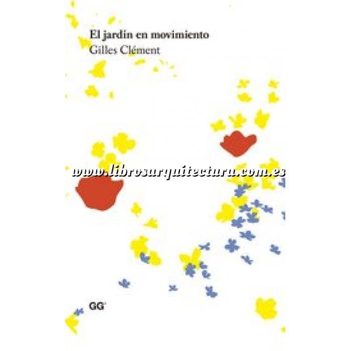 Imagen Historia y estilos de jardinería El jardín en movimiento