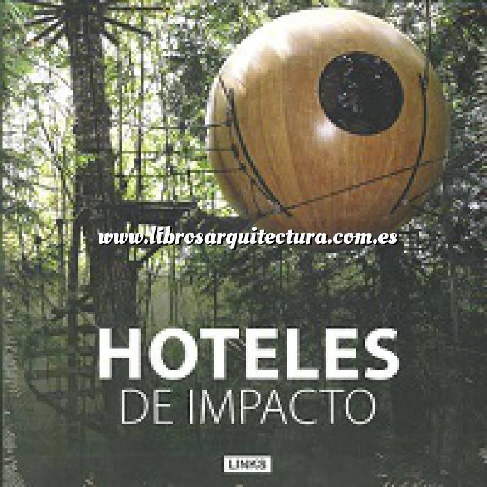 Imagen Hoteles,restaurantes,bares y centros de ocio Hoteles de impacto