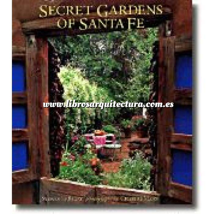 Imagen Jardines internacionales Secret gardens of Santa fe