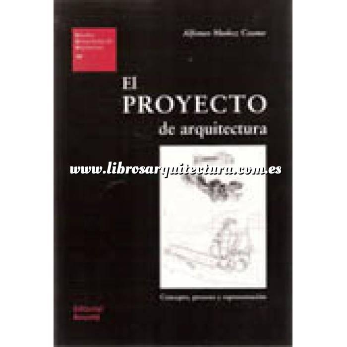 Imagen Proyectar en arquitectura El proyecto de arquitectura. Concepto, proceso y representación