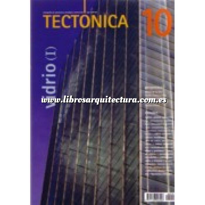 Imagen Tectónica Revista Tectónica Nº 10.  Vidrio ( I )