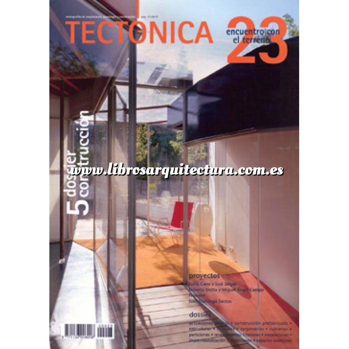 Imagen Tectónica Revista Tectónica Nº 23. Encuentro con el terreno. Dossier construcción 5