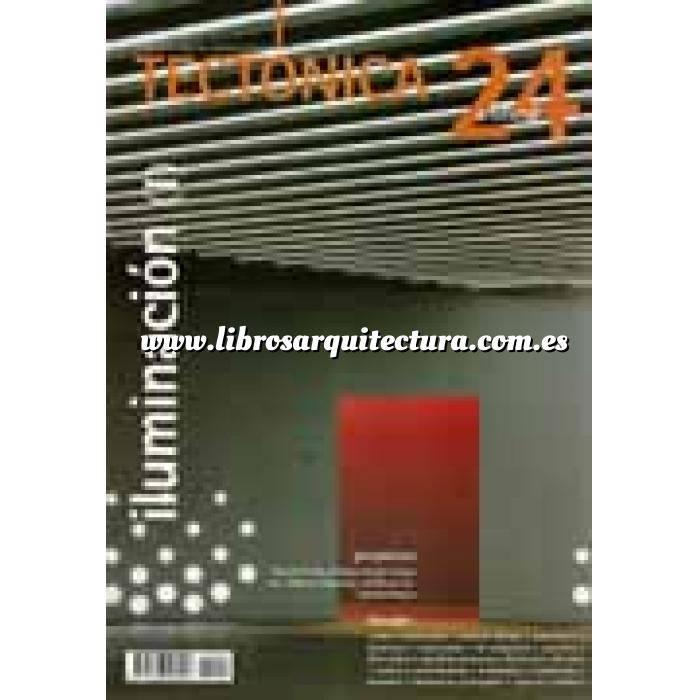 Imagen Tectónica Revista Tectónica Nº 24. Iluminación ( I ). Artificial