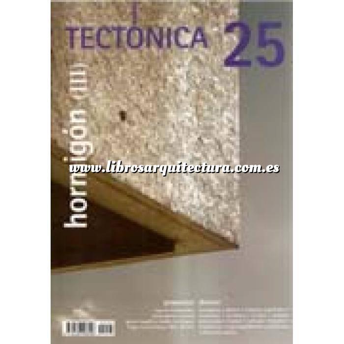 Imagen Tectónica Revista Tectónica Nº 25. Hormigón ( III )
