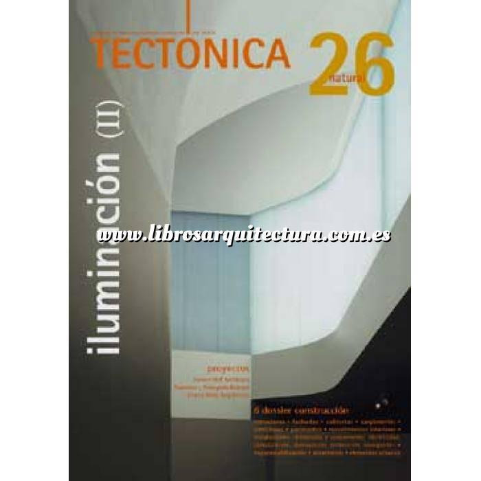 Imagen Tectónica Revista Tectónica Nº 26. Iluminación ( II ). Natural