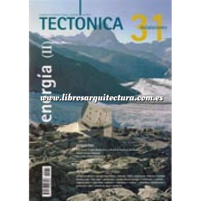 Imagen Tectónica Revista Tectónica Nº 31.  Energía ( II ). Instalaciones