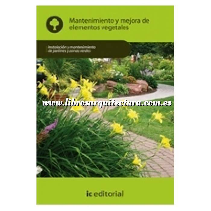 Imagen Teoría de los jardines Mantenimiento y mejora de elementos vegetales