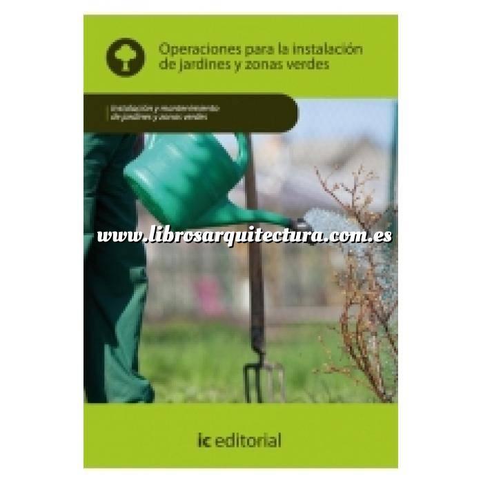 Imagen Teoría de los jardines Operaciones para la instalación de jardines y zonas verdes