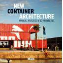 Arquitectura en container - New container arquitecture. Manual práctico y 30 proyectos