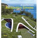 Arquitectura sostenible y ecológica - Arquitectura bioclimática extrema