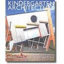 Edificios educativos y culturales - Kindergarten Architecture. Space for the imagination
