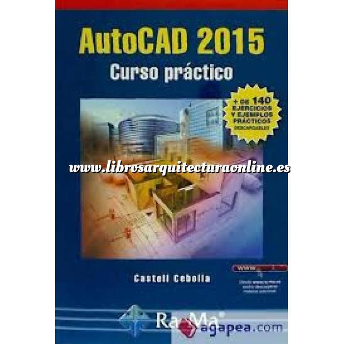 Imagen Aplicaciones, diseño y programas  Autocad 2015.Curso práctico