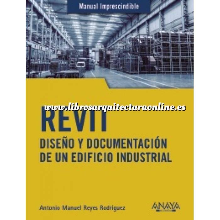 Imagen Aplicaciones, diseño y programas  Revit.Diseño y documentacion de un edificio industrial