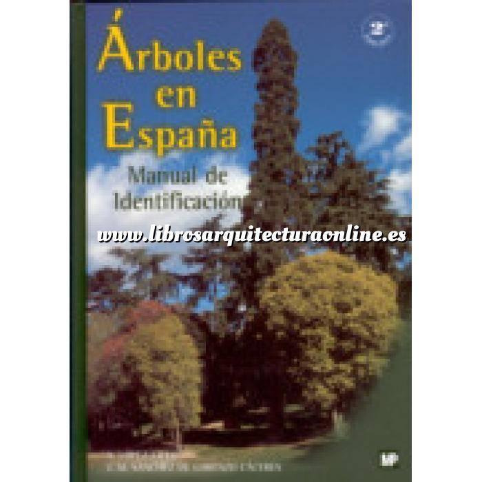 Imagen Árboles y arbustos Árboles en España. Manual de identificación