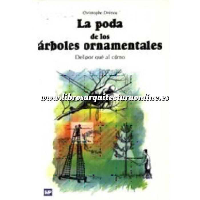 Imagen Árboles y arbustos La poda de los árboles ornamentales
