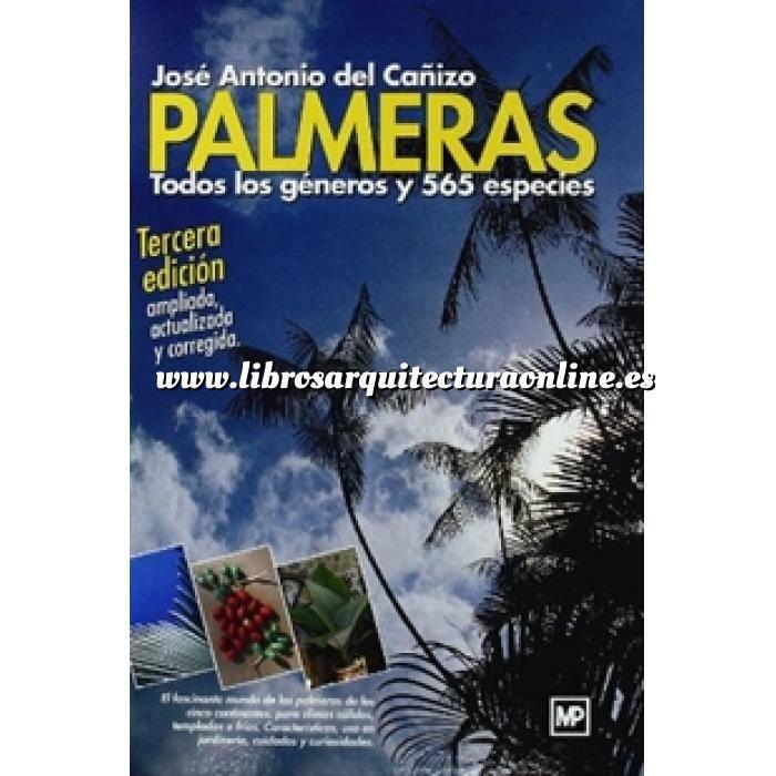 Imagen Árboles y arbustos Palmeras. Todos los géneros y 565 especies