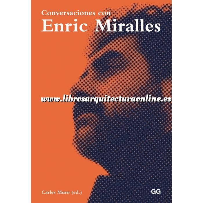 Imagen Arquitectos españoles Conversaciones con Enric Miralles