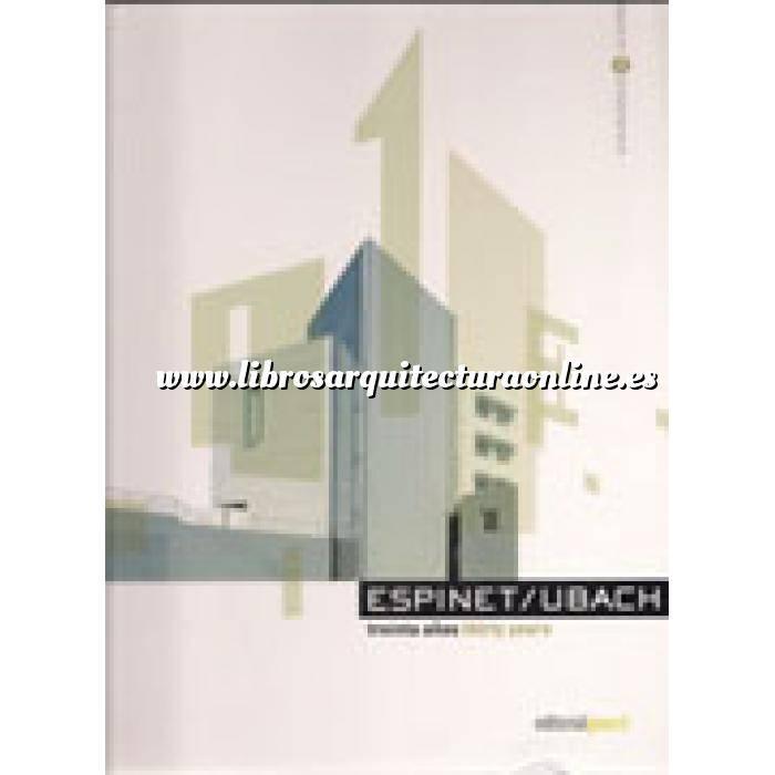 Imagen Arquitectos españoles Espinet/Ubach.treinta años