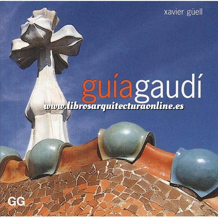 Imagen Arquitectos españoles Guía Gaudí