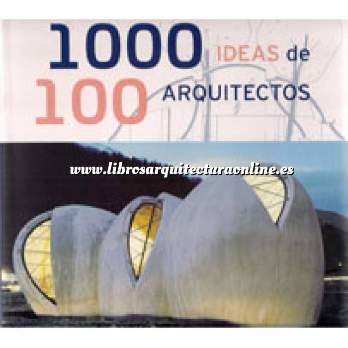 Imagen Arquitectos internacionales 1000 ideas de 100 arquitectos