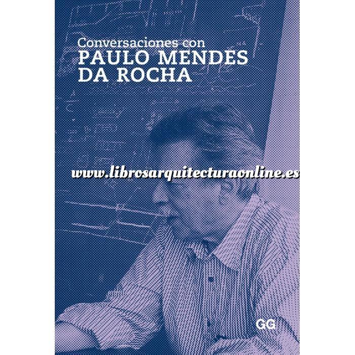 Imagen Arquitectos internacionales Conversaciones con Paulo Mendes da Rocha