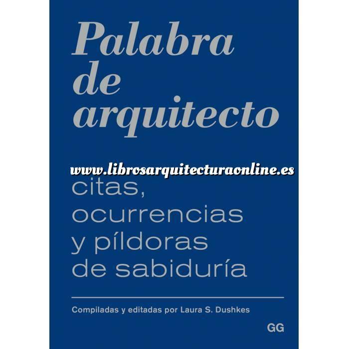 Imagen Arquitectos internacionales Palabra de arquitecto Citas, ocurrencias y píldoras de sabiduría